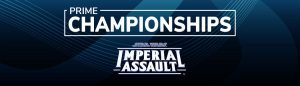 Star Wars Imperial Assault Prime Championship